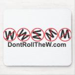 No ruede el W Mousepad Tapetes De Raton