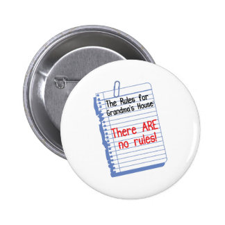 No Rules at Grandma's House Pinback Button