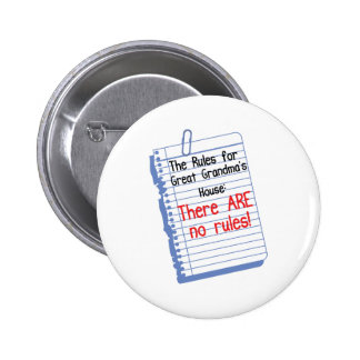 No Rules at Great Grandma's House Pinback Button