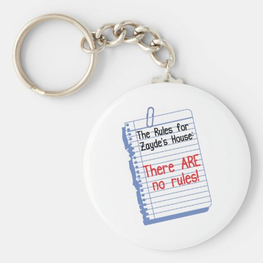 No Rules at Zayde's House Keychains