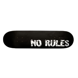 No Rules Skateboard