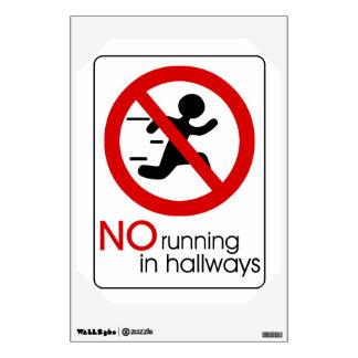 No running in hallways wall decal