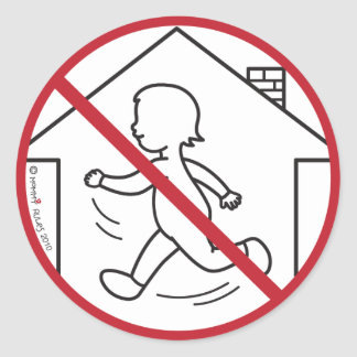 No Running in the House! Classic Round Sticker