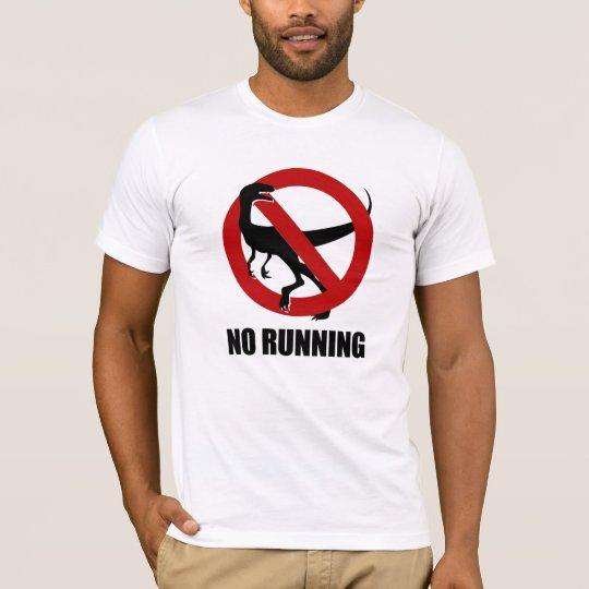 NO RUNNING Raptor T-Shirt