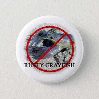 NO RUSTY CRAYFISH BUTTON