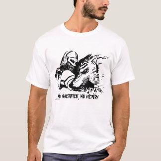 """No Sacrifice, No Victory"" T-Shirt"