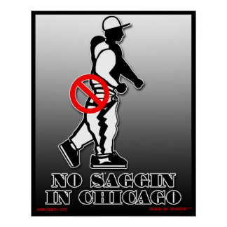 No Saggin Official Poster (Chicago)