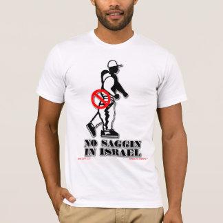 NO SAGGIN OFFICIAL T (ISRAEL) T-Shirt