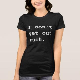 No salgo mucho tshirt