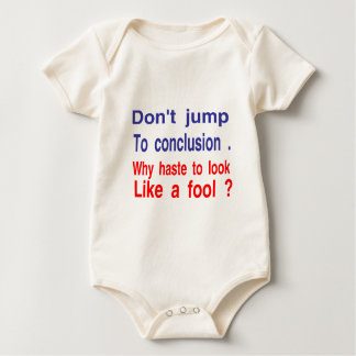 no salte a la conclusión mameluco de bebé