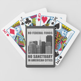 No Sanctuary Cities Bicycle Playing Cards