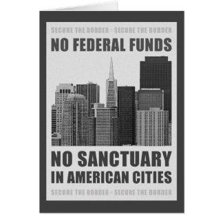 No Sanctuary Cities Card