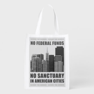 No Sanctuary Cities Grocery Bag