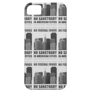 No Sanctuary Cities iPhone SE/5/5s Case