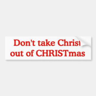 No saque a Cristo de navidad Etiqueta De Parachoque