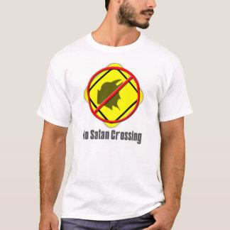 No Satan Crossing T-Shirt