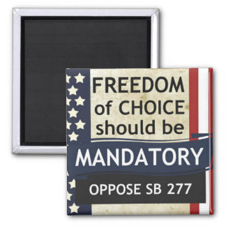 NO SB277 Freedom of Choice Magnet