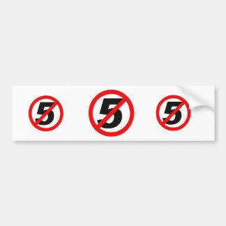No SB5 bumper sticker
