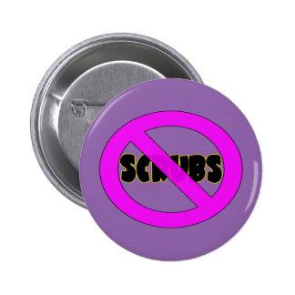 No scrubs pinback button