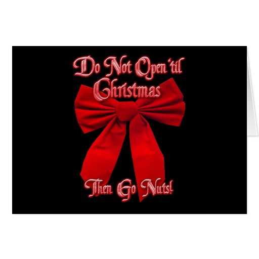 ¡No se abra hasta navidad, después NO VAYA LAS NUE Tarjeta De Felicitación