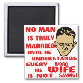No se casa ningún hombre verdad hasta que él entie imán cuadrado