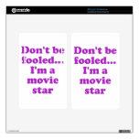 No se engañe… Soy estrella de cine Pegatinas Skins Para Kindle Fire