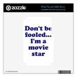 No se engañe… Soy estrella de cine Calcomanías Para iPod Touch 4G