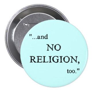 No se imagine ninguna religión pin redondo de 3 pulgadas