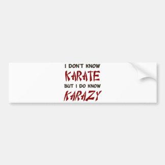 No sé karate sino que sé loco pegatina de parachoque