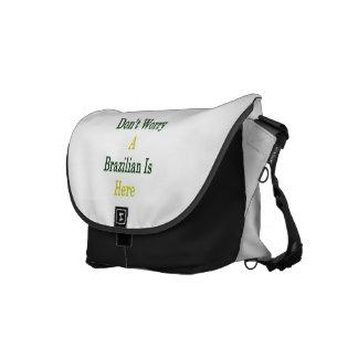 No se preocupe a un brasilen@o está aquí bolsas de mensajeria