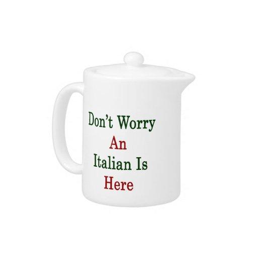 No se preocupe a un italiano está aquí