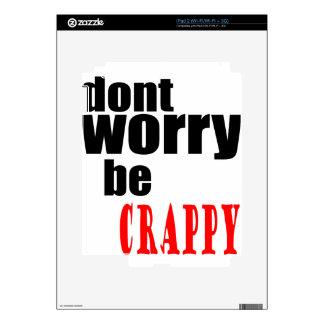 No se preocupe el chiste feliz m torpe de la cita skins para iPad 2