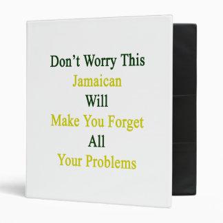 No se preocupe este jamaicano hará que usted carpeta 2,5 cm