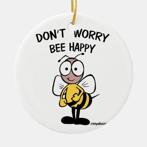No se preocupe la abeja feliz adorno redondo de cerámica