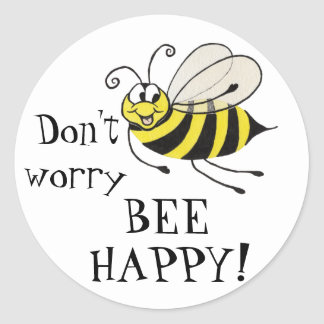 ¡No se preocupe la abeja feliz! - Pegatina