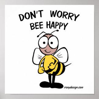 No se preocupe la abeja feliz póster