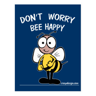 No se preocupe la abeja feliz tarjeta postal