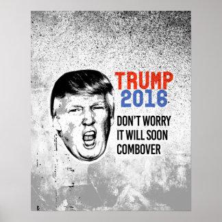 No se preocupe lo pronto combover - griterío del póster