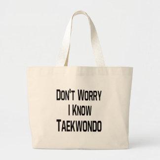 No se preocupe me conocen el Taekwondo Bolsa Lienzo