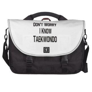 No se preocupe me conocen el Taekwondo Bolsas De Ordenador
