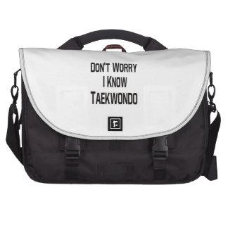 No se preocupe me conocen el Taekwondo Bolsas De Portatil