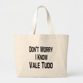 No se preocupe me saben el valle Tudo. Bolsa De Mano