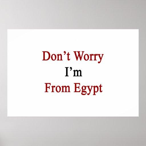 No se preocupe me son de Egipto Poster