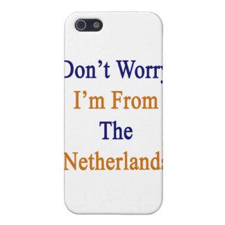 No se preocupe me son de los Países Bajos iPhone 5 Carcasa