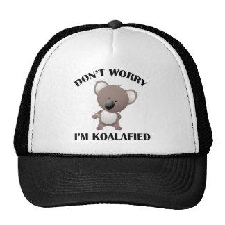 No se preocupe me son Koalafied Gorras De Camionero