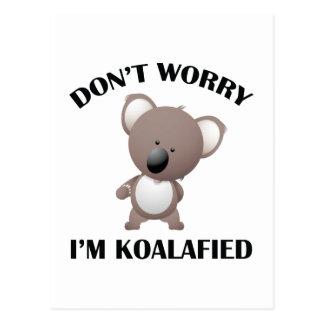 No se preocupe me son Koalafied Postales