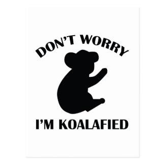 No se preocupe me son Koalafied Tarjeta Postal