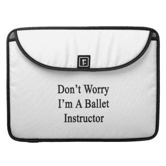 No se preocupe me son un instructor del ballet funda macbook pro