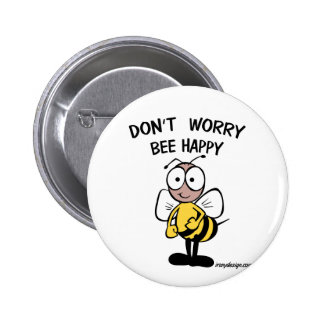 No se preocupe sea abeja feliz pin redondo de 2 pulgadas
