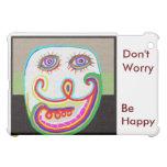 No se preocupe - sea feliz